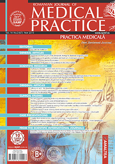 Romanian Journal of Medical Practice | Practica Medicala, Vol. XIV, No. 3 (67), 2019
